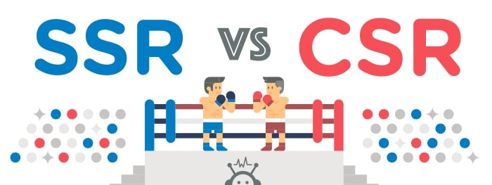 SSR vs CSR